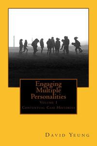 Engaging Multiple Personalities Volume 1: Contextual Case Histories