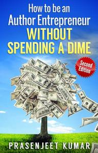 How to be an Author Entrepreneur Without Spending a Dime