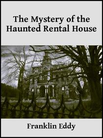 The Mystery of the Haunted Rental House
