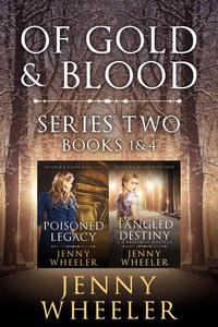 Of Gold & Blood Series 2 Elanora's Story Books 1 & 4