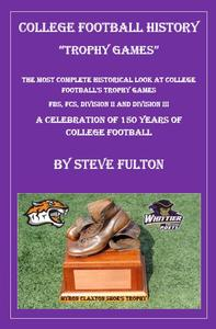 College Football History - Trophy Games
