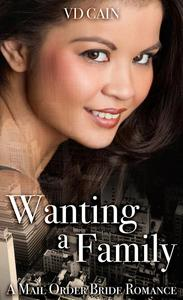 Wanting a Family: A Mail Order Bride Romance