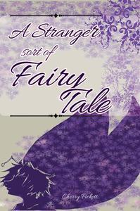 A Stranger Sort of Fairy Tale