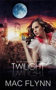 Twilight (By My Light, Book Three) (Werewolf Shifter Romance)