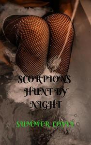 Scorpions Hunt By Night