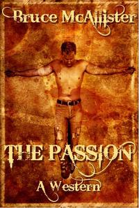 The Passion: A Western