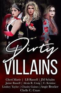 Dirty Villains
