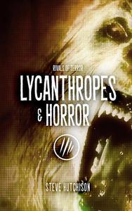 Lycanthropes & Horror