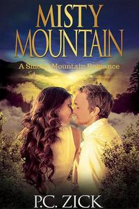 Misty Mountain: A Sweet, Small Town Love Story
