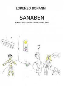 Sanaben – A therapeutic product for living well