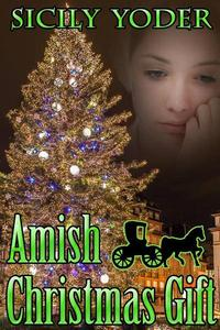 Amish Christmas Gift: An Amish Mennonite Romance Volume Serial: Volume One