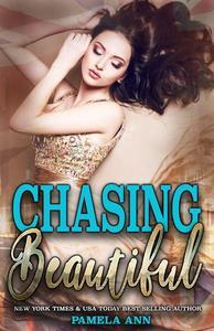 Chasing Beautiful [Chasing Series]