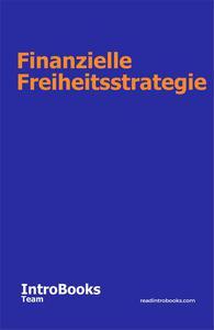 Finanzielle Freiheitsstrategie