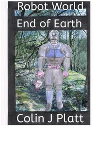 Robot World End of Earth