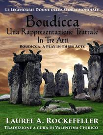 Boudicca, Una Rappresentazione Teatrale In Tre Atti