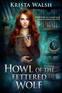 Howl of the Fettered Wolf