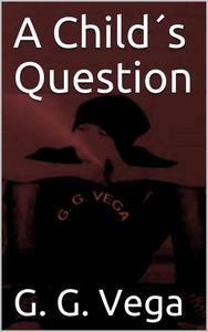 A Child's Question