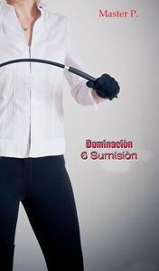Dominación 6 Sumisión - Avanzada