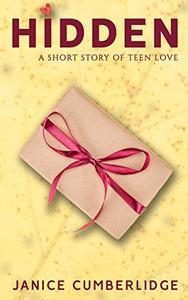 Hidden: A Short Story of Teen Love