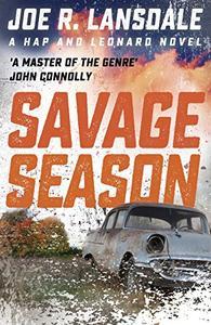 Savage Season: Hap and Leonard Book 1