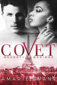 Covet: Deceptive Desires #1