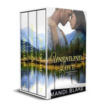 Unfailing Love Series Box Set 1-3: Sweet Christian Romance
