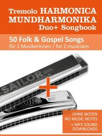Tremolo Harmonica Duo+ Songbook - 50 Folk & Gospel Songs for 2 Musicians