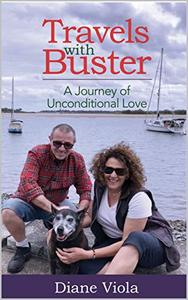 Travels with Buster: A Journey of Unconditional Love