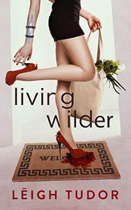Living Wilder
