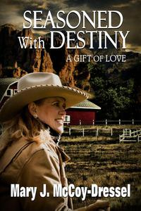 Seasoned with Destiny: A Gift of Love
