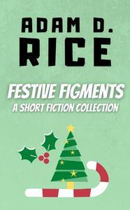 Festive Figments