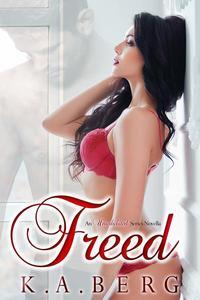 Freed: An Uninhibited Novella