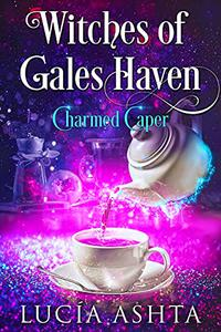 Charmed Caper: Humorous Paranormal Women's Fiction