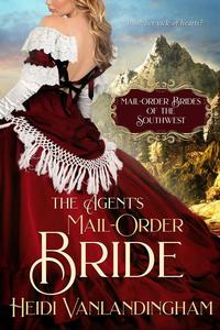 The Agent's Mail-Order Bride