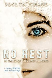 No Rest: 14 Tales of Chilling Suspense