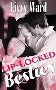 Lip-Locked Besties
