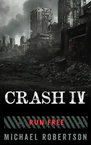 Crash IV - Run Free
