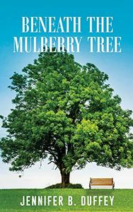 Beneath the Mulberry Tree