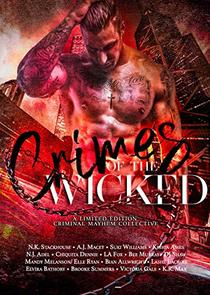 Crimes of the Wicked: A limited edition criminal mayhem collective