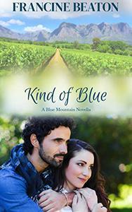 Kind of Blue: A Blue Mountain Novella