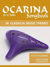 Ocarina 10/12-holes Songbook - 36 Classical Music Themes