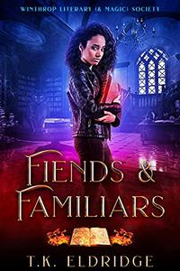 Fiends & Familiars (Winthrop Literary