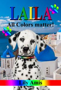 Laila, All Colors Matter!
