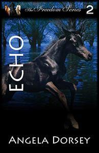 Echo: The Mustang Returns