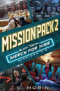 Mercy for Hire Mission Pack 2: Missions 5-8