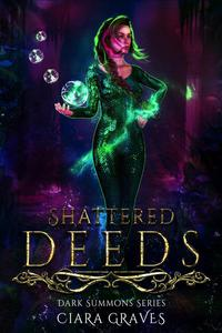 Shattered Deeds