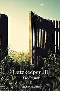 Gatekeeper III - The Keeping