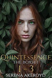 Quintessence: The Boxset: Books 1 - 3