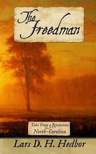 The Freedman: Tales From a Revolution - North-Carolina