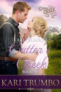 Kari Trumbo's Cutter's Creek Books 1-3